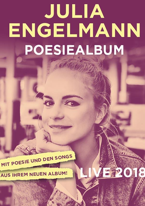 Julia Engelmann – Poesiealbum Live 2018