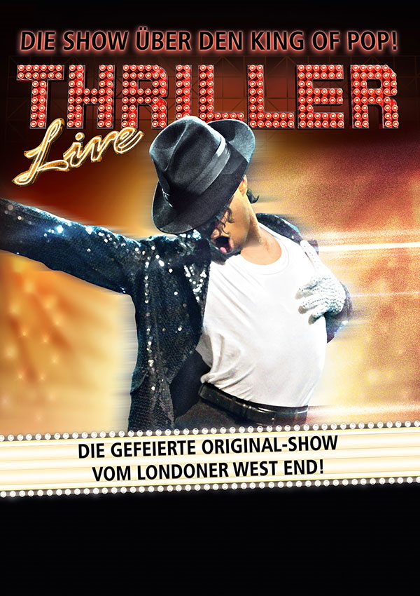 Thriller-Live – Die Show über den King of Pop!