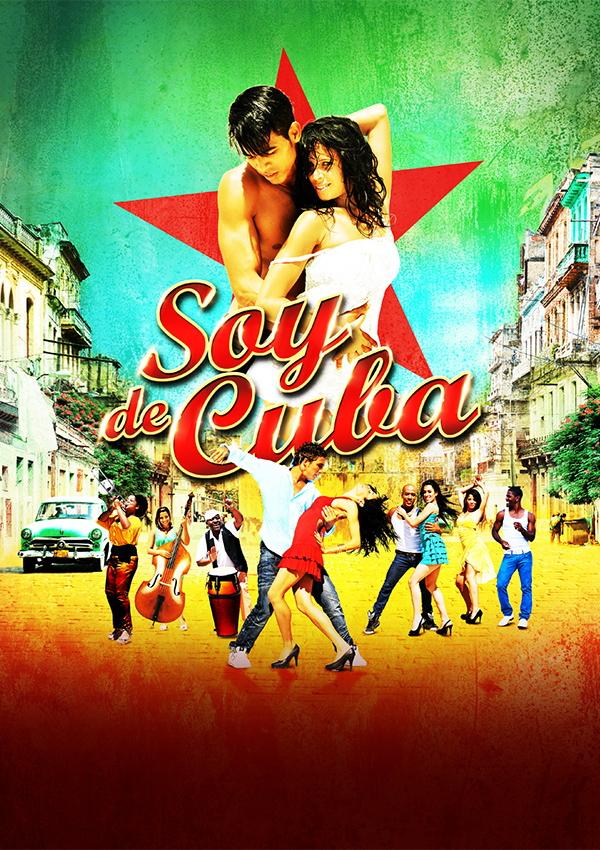 Soy de Cuba – Das kubanische Tanzmusical