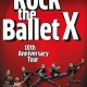 "Veranstaltungsbild ""Rock the Ballet X"" - 10th Anniversary Tour © Metropol Theater Bremen"