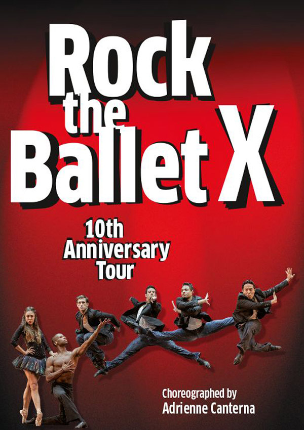 Rock the Ballet X: – 10th Anniversary Tour