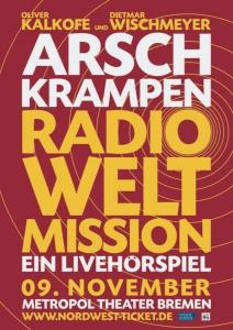 Arschkrampen Radio Weltmission- ein Livehörspiel