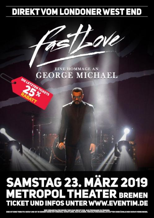 Erhalten Sie 25% Rabatt auf die Show Fastlove - Die George Michael Konzertshow