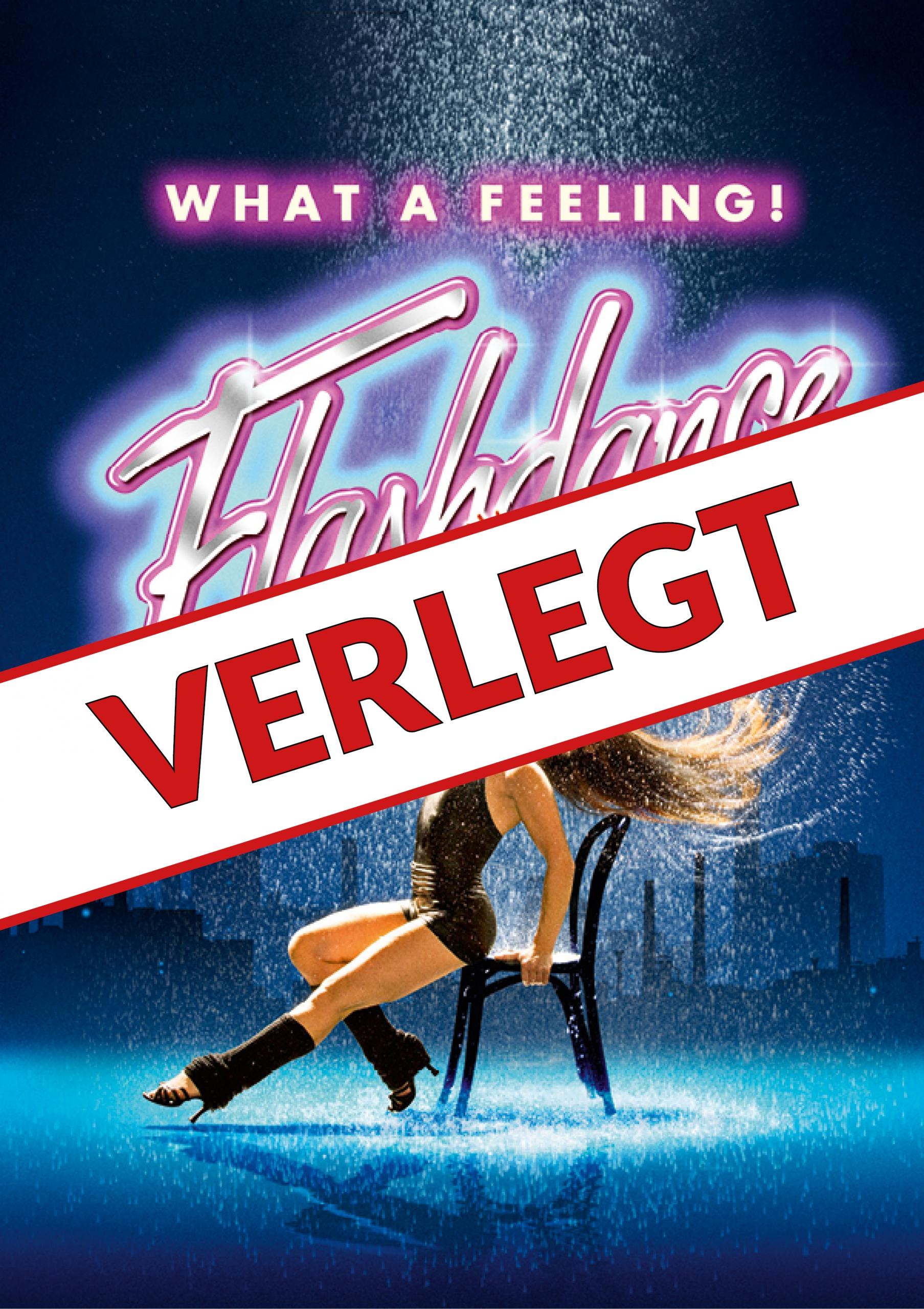 Flashdance – Das Musical – ABGESAGT