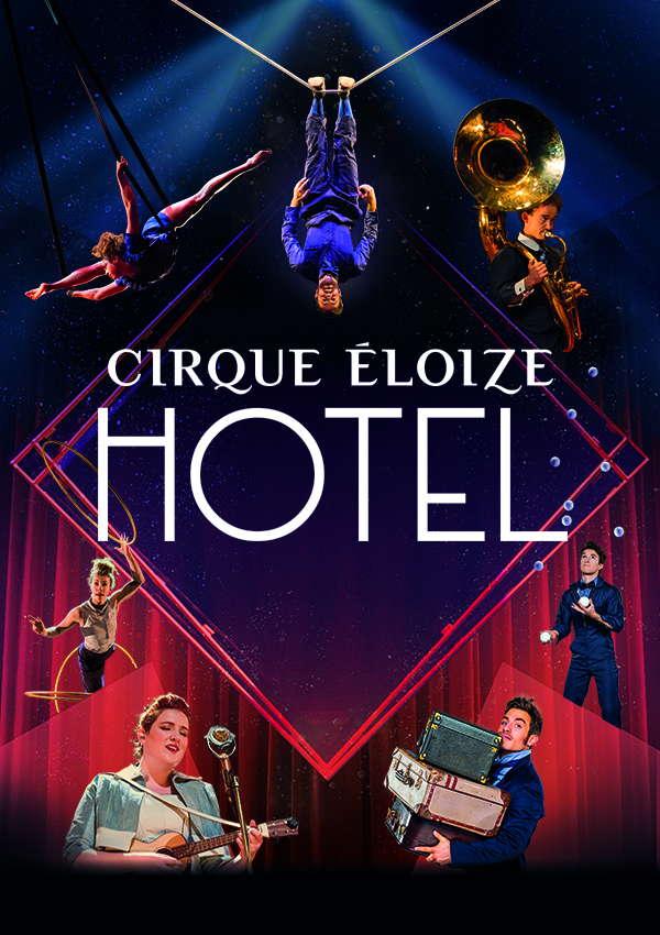 Cirque Éloize – HOTEL