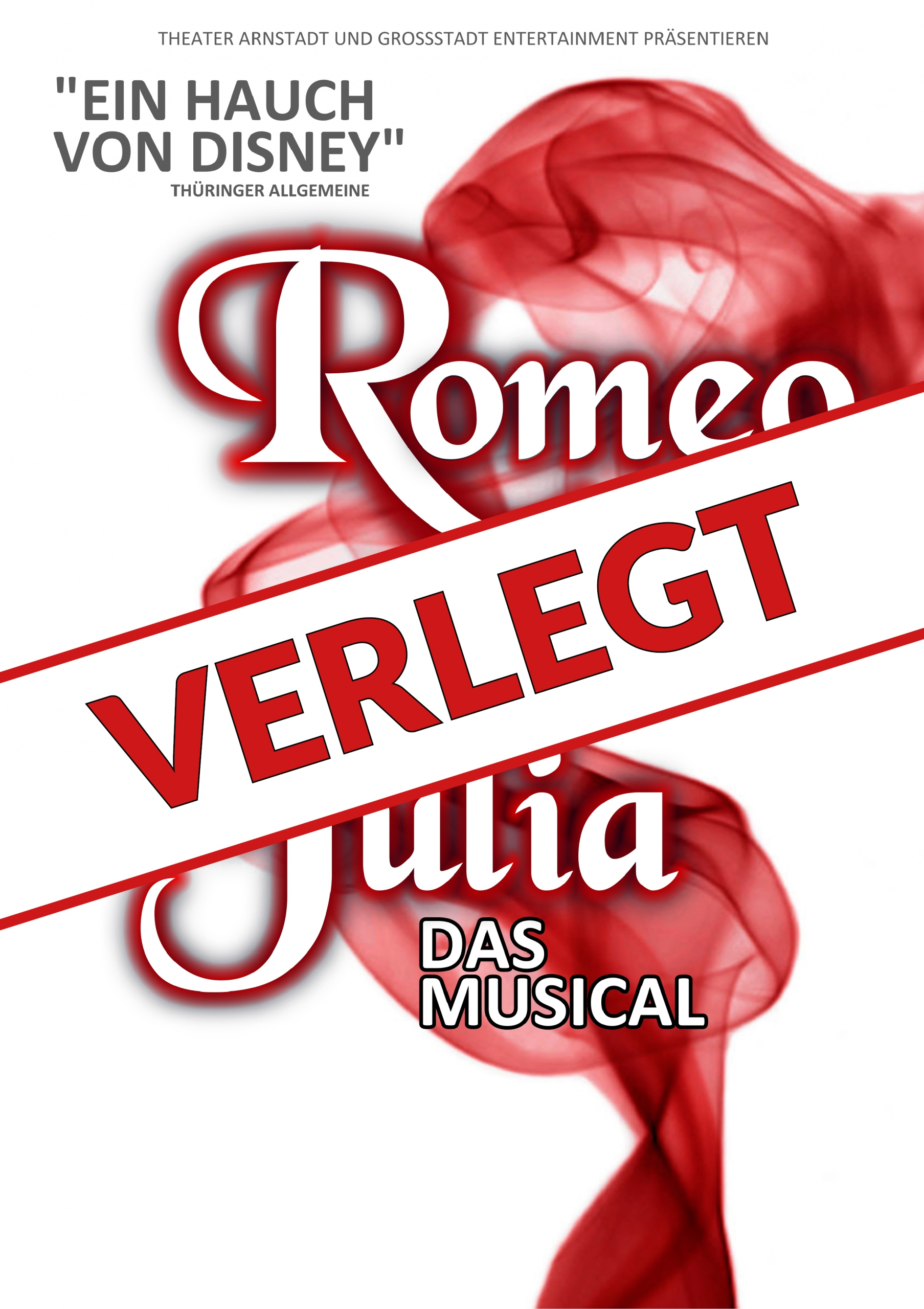 Romeo & Julia – Das Musical – VERLEGT
