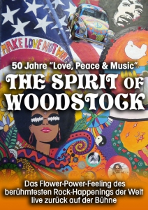 The Spirit of Woodstock | Metropol Theater Bremen