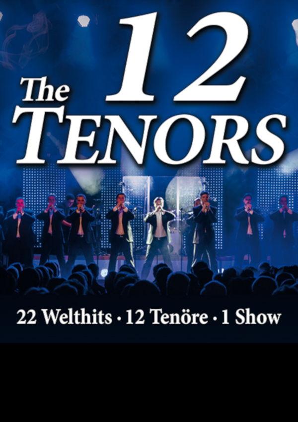 The 12 Tenors – 12 Tenöre, 22 Welthits, eine Show