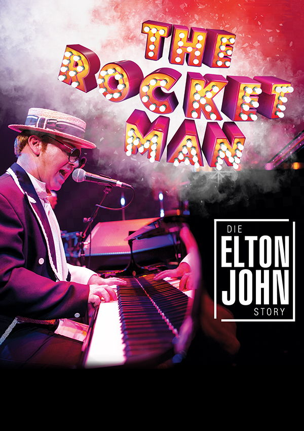 The Rocket Man – Die Elton John Story