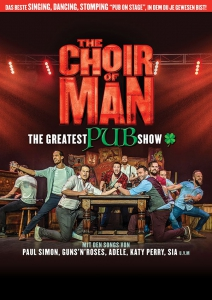 THE CHOIR OF MAN - THE GREATEST PUB SHOW | Metropol Theater Bremen