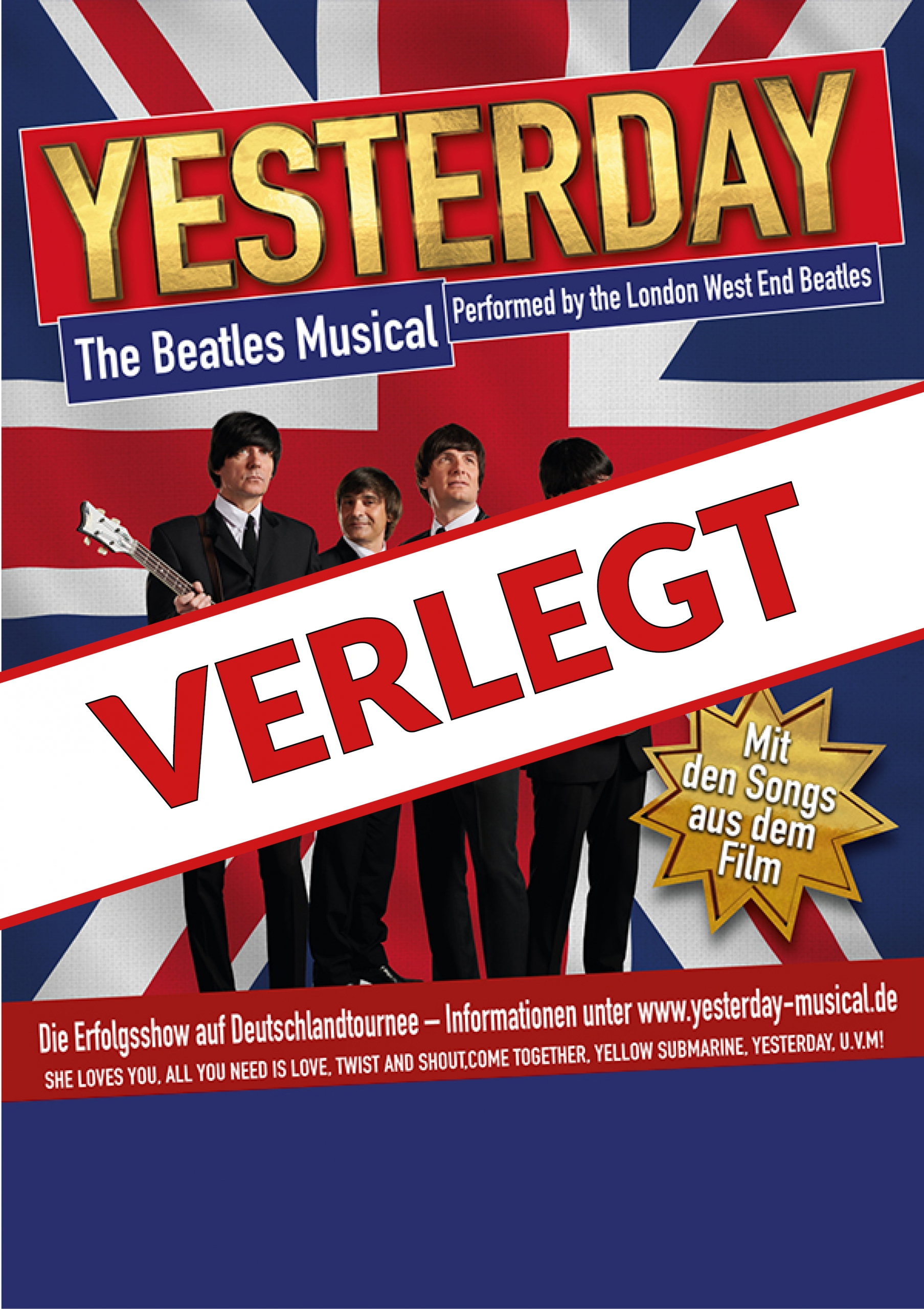Yesterday – the Beatles Musical performed by the London West End Beatles – VERLEGT
