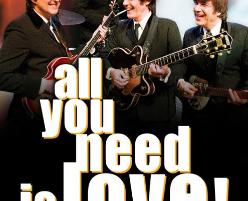 Plakatmotiv All you need is love - das Beatles Musical