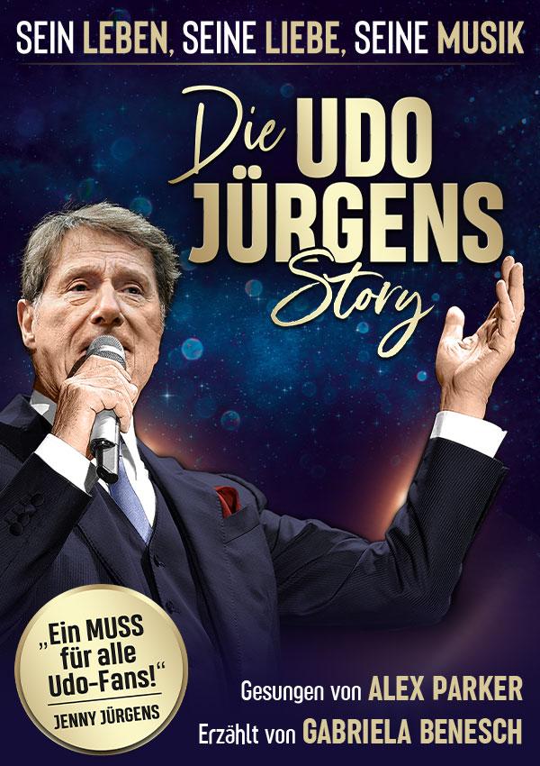 Die Udo Jürgens Story – Sein Leben, seine Liebe, seine Musik!