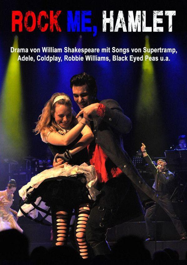 Rock me, Hamlet – Das Rockmusical