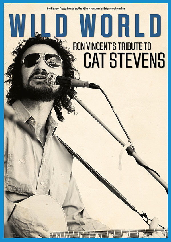 Wild World – Ron Vincent's Tribute to Cat Stevens – VERLEGT