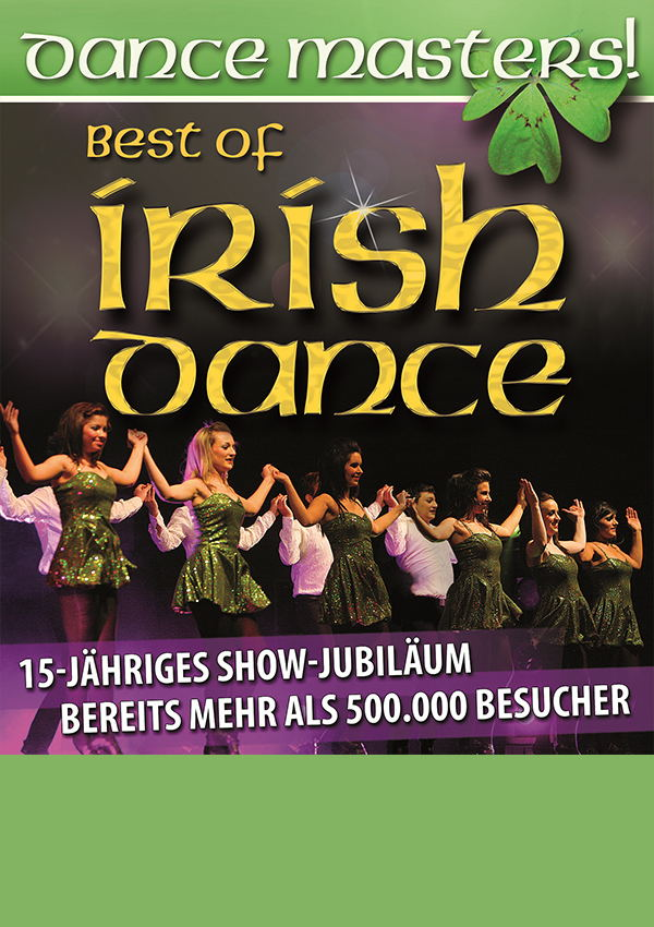 DANCE MASTERS! – Best of Irish Dance