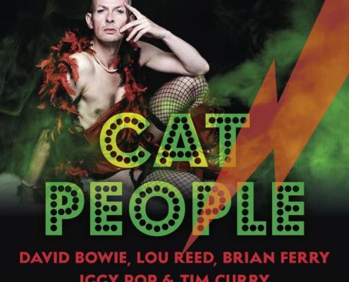 Plakatmotiv Cat People von Denis Fischer im Metropol Theater mit Songs von David Bowie, Lou Reed, Brian Ferry, Iggy Pop & Tim Curry