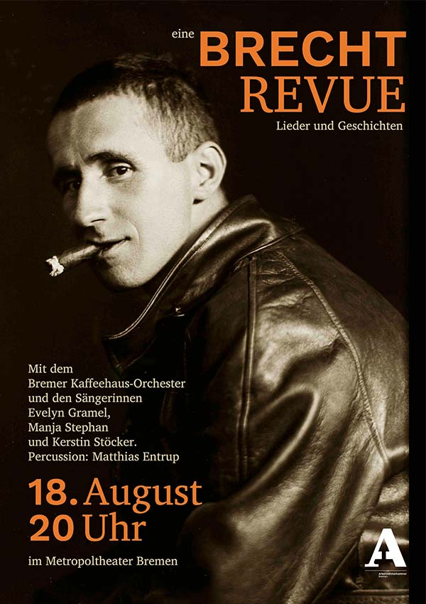 Brecht Revue – Bremer Kaffeehaus Orchester uvm.