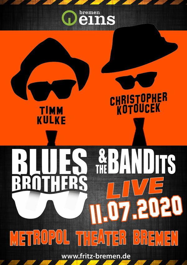 Plakatmotiv Blues Brothers & the Bandits im Metropol Theater Bremen