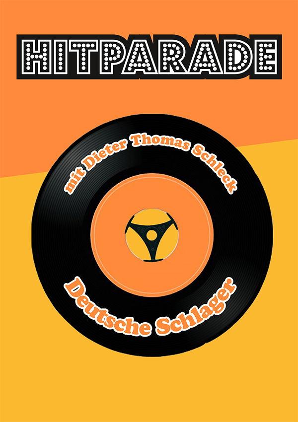 Plakatmotiv Hitparade mit Dieter Thomas Schleck im Metropol Theater
