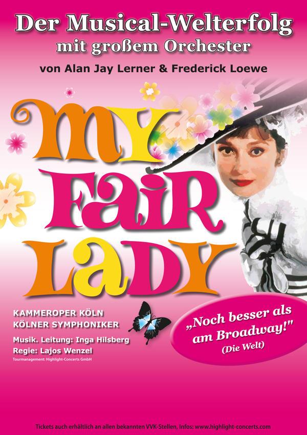 My Fair Lady – Der Musical-Welterfolg mit Orchester