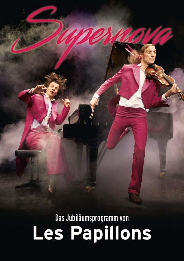 Plakatmotiv Les Papillons - Supernova - Das Jubiläumsprogramm im Metropol Theater Bremen 2020