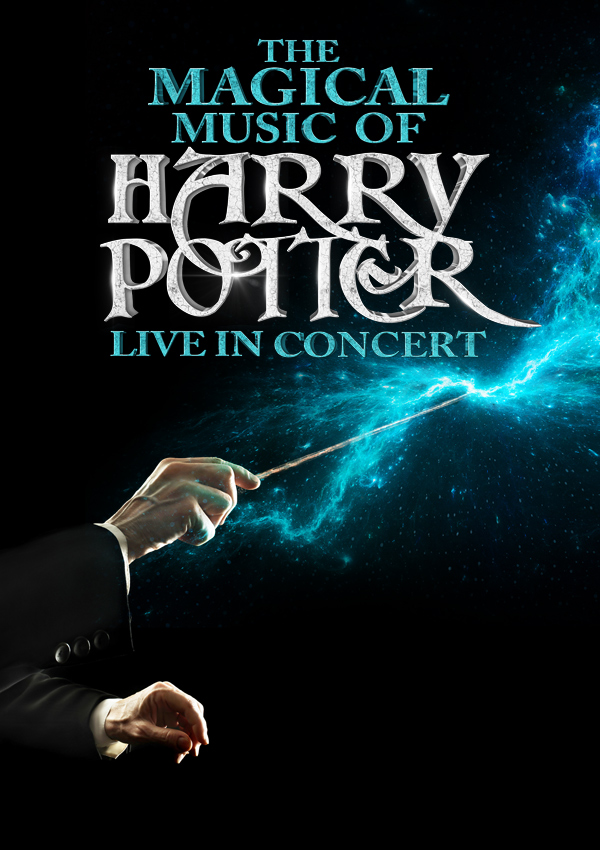 The Magical Music of Harry Potter – Live in Concert