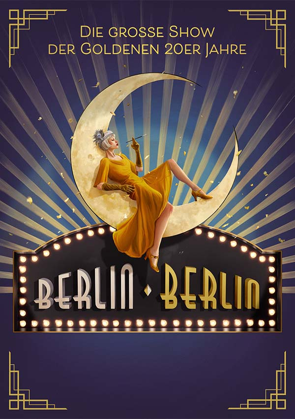 Plakat für Musical Show BERLIN BERLIN 2022 in Bremen im Metropol Theater