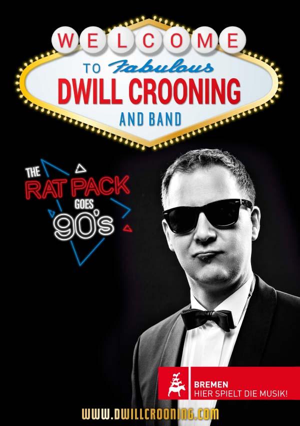 "Plakatmotiv für Dwill Crooning & Band – ""The Rat Pack Goes Nineties!"" Bremen 2021"