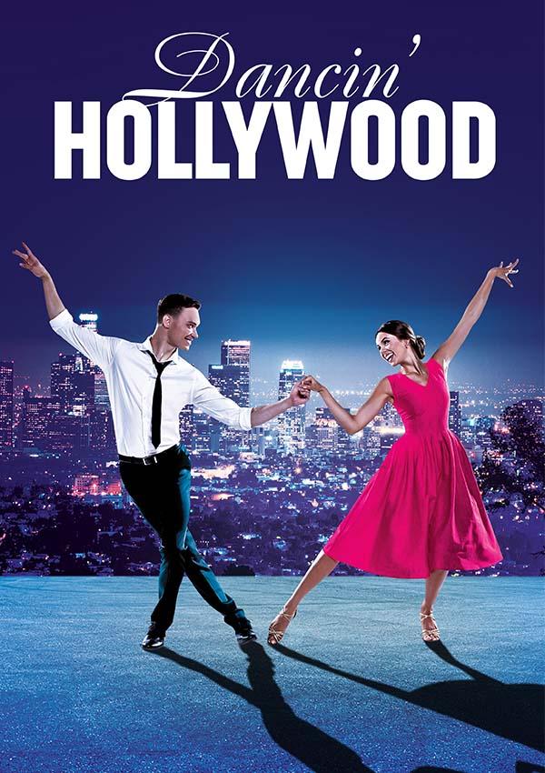 Dancin' Hollywood – Die neue Tanzshow