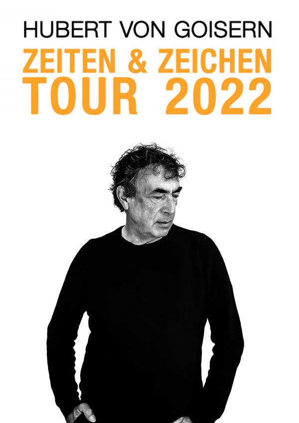 Hubert von Goisern – Zeiten & Zeichen – LIVE 2022