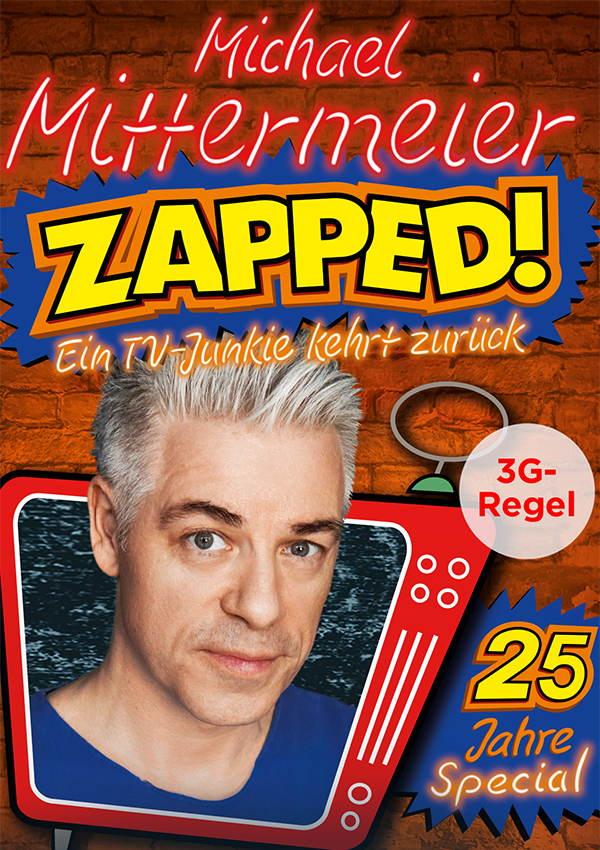 Michael Mittermeier – ZAPPED!